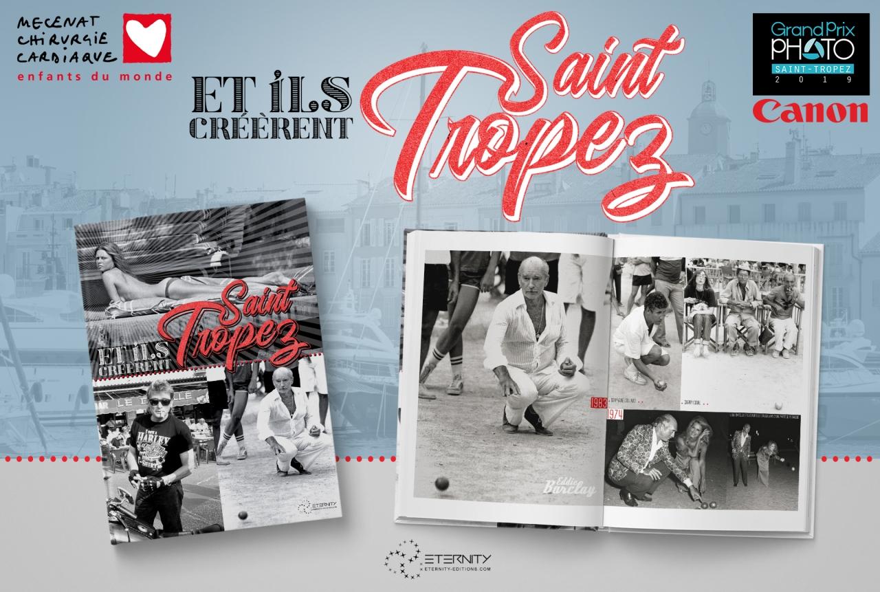 «Et ils créèrent Saint-Tropez»